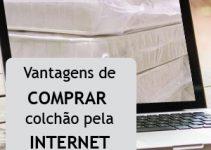 Comprar colchão pela internet! Listamos 5 vantagens!